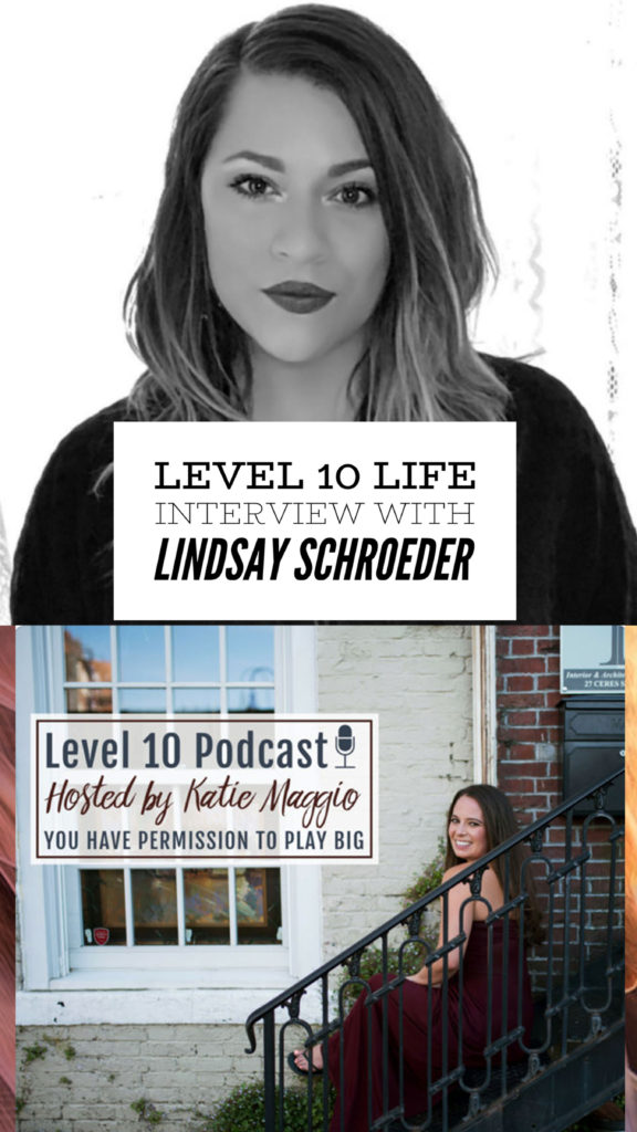 Listen to Lindsay on the Level 10 Podcast - Level 10 Life Interview with Lindsay Schroeder – Our & Are- Spiritual Wellness