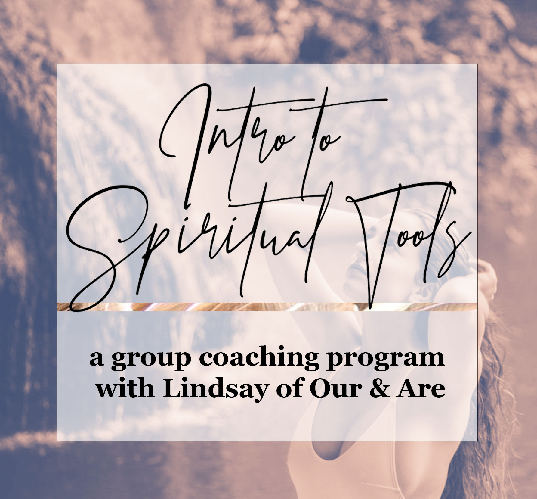 intro to spiritual tools a group insta 2