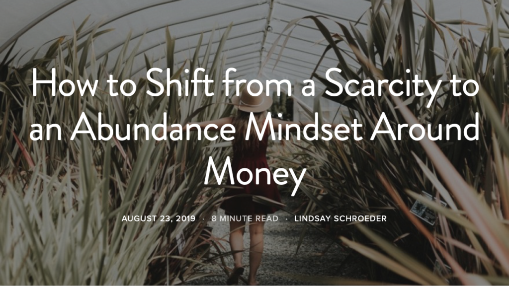 Check out Lindsay's article on Life Goals Mag - How to Shift form a Scarcity Mindset to an Abundance Mindset around Money