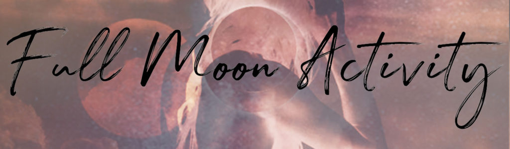 Full Moon in Aries Oct 13th 2019 Activity